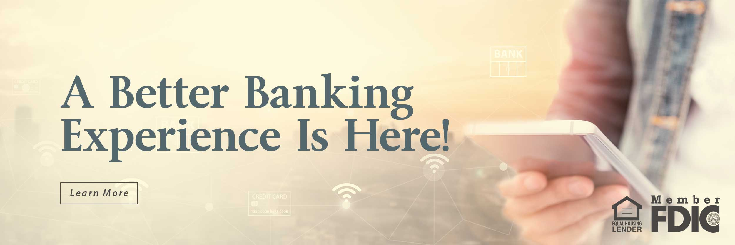 Better Banking Experience