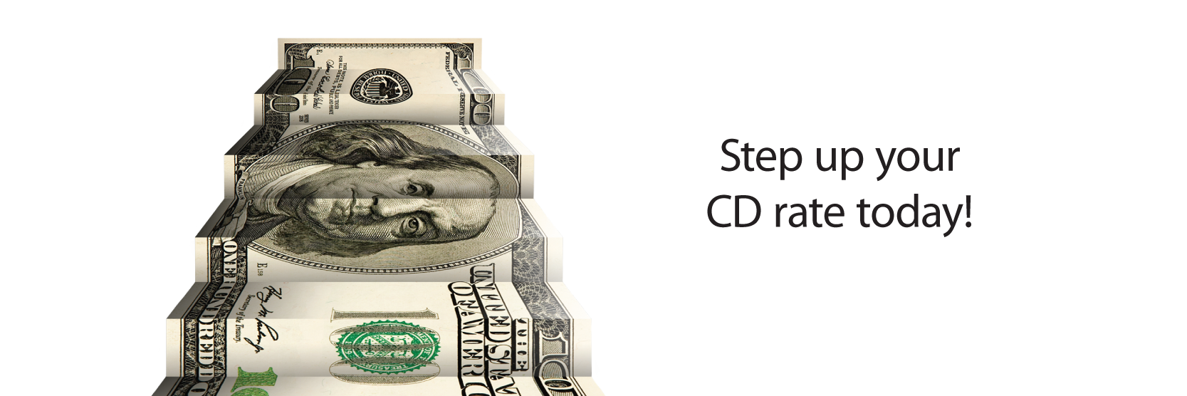 Step up your CD rate today!